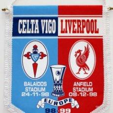 Coleccionismo deportivo: BANDERÍN CELTA - LIVERPOOL AÑO 1998 UEFA. Lote 288601933