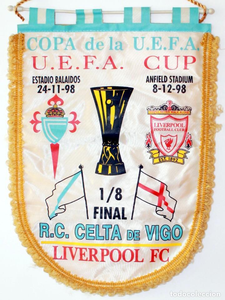 BANDERÍN CELTA - LIVERPOOL AÑO 1998 UEFA (Coleccionismo Deportivo - Banderas y Banderines de Fútbol)