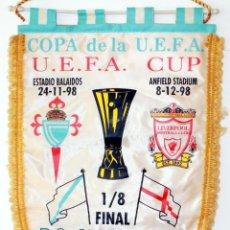 Coleccionismo deportivo: BANDERÍN CELTA - LIVERPOOL AÑO 1998 UEFA. Lote 288601978