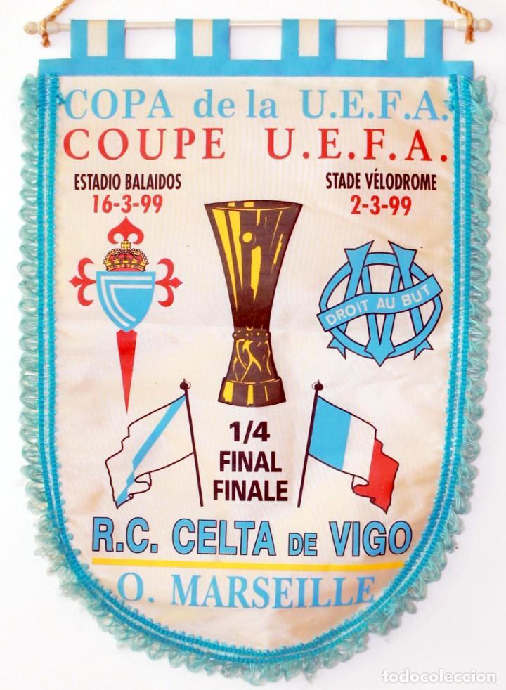 BANDERÍN CELTA - OLYMPIQUE DE MARSELLA AÑO 1999 UEFA (Coleccionismo Deportivo - Banderas y Banderines de Fútbol)