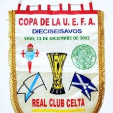 Coleccionismo deportivo: BANDERÍN CELTA - CELTIC DE GLASGOW AÑO 2002 UEFA. Lote 288602193