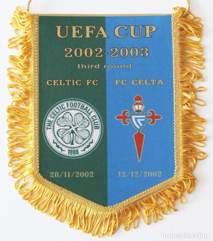 BANDERÍN CELTA - CELTIC DE GLASGOW AÑO 2002 UEFA (Coleccionismo Deportivo - Banderas y Banderines de Fútbol)