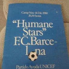 Collezionismo sportivo: PROGRAMA PARTIDO F.C. BARCELONA/HUMANE STARD. 16/12/1980. BANDERÍN. Lote 289906248