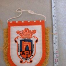 Coleccionismo deportivo: BANDERÍN DE LA AGRUPACION DEPORTIVA ILLESCAS - FUTBOL BASE. Lote 295450058