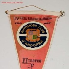 Coleccionismo deportivo: ANTIGUO E HISTORICO BANDERIN DEL IV RALLYE NACIONAL D´ANDORRA 1960 - AUTOMOBIL CLUB D´ANDORRA - II . Lote 83261392