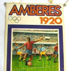 Coleccionismo deportivo: BANDERÍN JUEGOS OLÍMPICOS BIMBO OLIMPIADAS AMBERES 1920. Lote 6060451