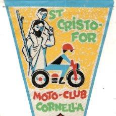 Coleccionismo deportivo: BANDERIN MOTO - CLUB CORNELLA. ST. CRISTOFOR 1962. 28 X 13 CM. . Lote 8609934