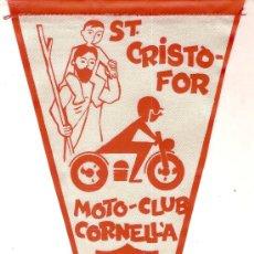 Coleccionismo deportivo: BANDERIN MOTO - CLUB CORNELLA. ST. CRISTOFOR 1962. 28 X 13 CM. . Lote 8609973