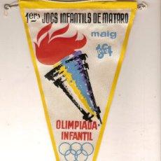 Coleccionismo deportivo: BANDERIN 1ERS. JOCS INFANTILS DE MATARO. MAIG 1964. OLIMPIADA INFANTIL. 28 X 13 CM.. Lote 8638350