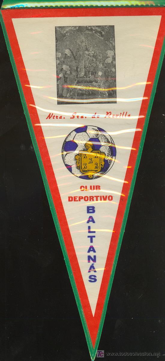 BANDERIN DEL CLUB DEPORTIVO BALTANAS (Coleccionismo Deportivo - Banderas y Banderines otros Deportes)