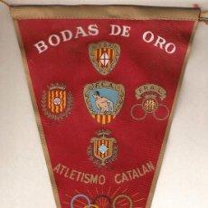 Coleccionismo deportivo: ATLETISMO CATALAN-BODAS DE ORO-1915-1965-F.B.A.-F.A.T.-F.P.A.G-F.P.A.L.- VIB. Lote 25312378