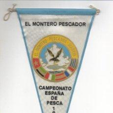 Coleccionismo deportivo: BANDERIN DEL MONTERO PESCADOR CAMPEONATO DE ESPAÑA DE PESCA 1966. Lote 15551446