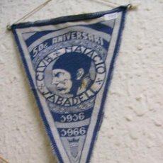 Coleccionismo deportivo: INTERESANTE BANDERIN DEL CLUB NATACIO SABADELL - 50 ANIVERSARIO -1916 -1966. Lote 19925372