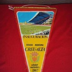 Coleccionismo deportivo: (B-1)BANDERIN INAGURACION ESTADIO CREU ALTA C.D.SABADELL SEPTIEMBRE 1967. Lote 17722782