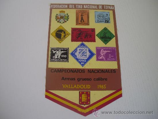 BANDERIN DE LA FEDERACION DE TIRO NACIONAL DE ESPAÑA - CAMPEONATOS NACIONALES - VALLADOLID 1.965 (Coleccionismo Deportivo - Banderas y Banderines otros Deportes)