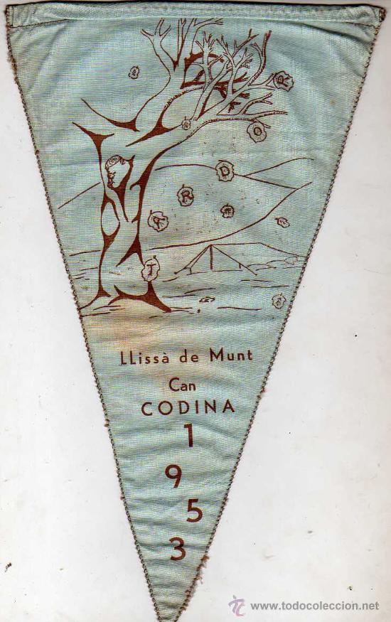 BANDERIN LLISA DE MUNT CAN CODINA 1953 - CENTRE EXCURSINISTA DE GRACIA (Coleccionismo Deportivo - Banderas y Banderines otros Deportes)