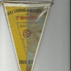 Coleccionismo deportivo: ANTIGUO BANDERIN ASCENSO A TERCERA DIVISION DEL BALON DE CADIZ.1959. Lote 26569250