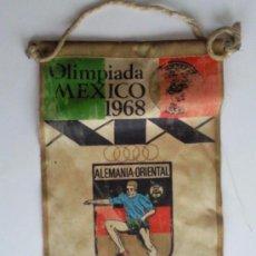 Coleccionismo deportivo: BANDERIN ANTIGUO- OLIMPIADA MEXICO 1968. Lote 28562927