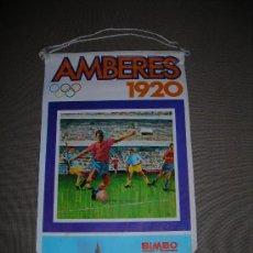 Coleccionismo deportivo: (M-ALB1) BANDERIN BIMBO - OLIMPIADA AMBERES 1920. Lote 29061716