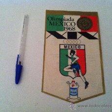 Coleccionismo deportivo: ANTIGUO BANDERIN EN PAPEL DE LAS OLIMPIADAS DE MEXICO 68. DE GIOR. . Lote 29219924