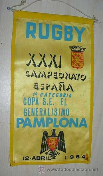 BANDERIN XXXI CAMPEONATO ESPAÑA 1ª CATEGORA COPA S.E EL GENERALISIMO PAMPLONA 1964 (Coleccionismo Deportivo - Banderas y Banderines otros Deportes)
