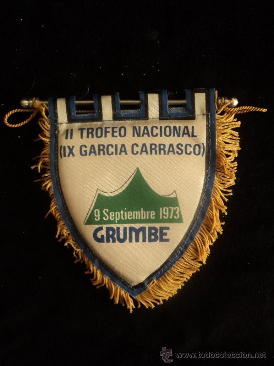 II TROFEO NACIONAL GARCIA CARRASCO 1973 12 CM (Coleccionismo Deportivo - Banderas y Banderines otros Deportes)