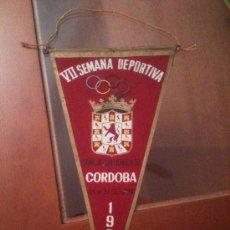 Coleccionismo deportivo: BANDERIN VII SEMANA DEPORTIVA - EXCMO. AYUNTAMIENTO DE CORDOBA - 1964. Lote 37397834