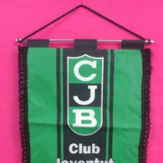 Coleccionismo deportivo: BANDERIN CLUB JOVENTUT BADAÑONA . BASKET. BALONCESTO. Lote 37867960