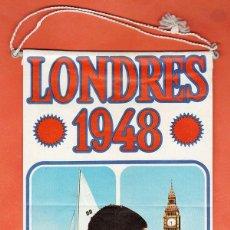 Coleccionismo deportivo: BANDERIN - OLIMPIADA LONDRES 1948 - PUBLICIDAD DE BIMBO - AÑO 1968 - RD27. Lote 39772646