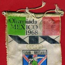 Coleccionismo deportivo: BANDERIN , OLIMPIADA MEXICO 1968 , ORIGINAL ANTIGUO. Lote 42994295