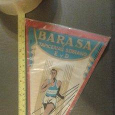 Coleccionismo deportivo: BANDERÍN ORIGINAL BARASA Y TAPICERÍAS SERRANO TROFEO 1959. Lote 45478261