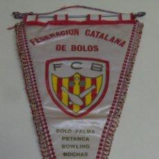 Coleccionismo deportivo: GRAN BANDERÍN DE LA FEDERACIÓN CATALANA DE BOLOS, PETANCA, BOWLING Y BOCHAS. Lote 46161372