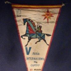 Coleccionismo deportivo: V FERIA INTERNACIONAL DEL CAMPO 23 MAYO 23 JUNIO MADRID 1962. EL DE LA FOTO.. Lote 46316828