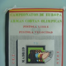 Coleccionismo deportivo: BANDERIN : CAMPEONATOS EUROPA ARMAS CORTAS, PISTOLA LIBRE Y VELOCIDAD , MADRID , 1975. Lote 46336992