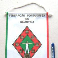 Coleccionismo deportivo: BANDERIN GIMNASIA PENNANT FEDERACION PORTUGAL GINASTICA FPG 22 X 13 CM BUEN ESTADO . Lote 49910965
