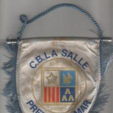 Coleccionismo deportivo: BANDERIN CLUB DE BASQUET LA SALLE PREMIA DE MAR. Lote 50725397