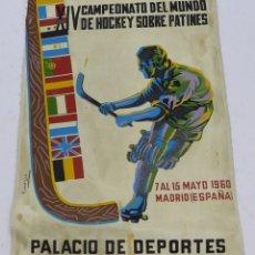 Coleccionismo deportivo: BANDERÍN XIV CAMPEONATO DEL MUNDO DE HOCKEY SOBRE PATINES, 1960 MADRID PALACIO DE DEPORTES, ILUSTRAD. Lote 57226447