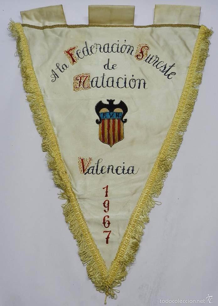 BANDERIN DE LA FEDERACION SURESTE DE NATACION, VALENCIA 1967, PINTADA A MANO, GRAN TAMAÑO MIDE 55 CM (Coleccionismo Deportivo - Banderas y Banderines otros Deportes)