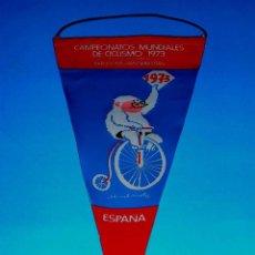 Coleccionismo deportivo: BANDERÍN TELA, CAMPEONATOS MUNDIALES CICLISMO BARCELONA S SEBASTIÁN, MUNTAÑOLA, COPITO DE NIEVE 1973. Lote 69654361