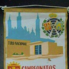 Coleccionismo deportivo: BANDERIN : CAMPEONATOS NACIONALES 1965 . TIRO NACIONAL. ZARAGOZA. Lote 70274741