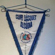 Coleccionismo deportivo: BANDERIN BALONCESTO - CLUB BASQUET ALCUDIA - MALLORCA. Lote 75506907