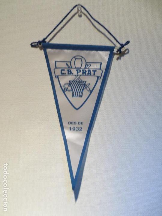 BANDERIN BALONCESTO - C. B . PRAT - DESDE 1932. (Coleccionismo Deportivo - Banderas y Banderines otros Deportes)