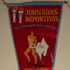 Coleccionismo deportivo: BANDERÍN DE DEPORTES. CON MEDALLA. JORNADAS DEPORTIVAS 1959. PRO VIVIENDAS PARA OBREROS. 48 CM. Lote 77662829