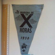 Coleccionismo deportivo: BANDERÍN 26 MARCHA DE LAS X HORAS 1950 PEÑALARA. Lote 83712500