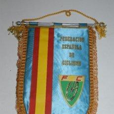 Coleccionismo deportivo: (M) BANDERIN CICLISMO - FEDERACION ESPAÑOLA DE CICLISMO FEC. Lote 90409039