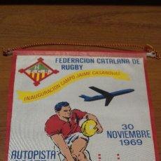 Coleccionismo deportivo: BANDERIN FEDERACIÓN CATALANA DE RUGBY. 1969. Lote 94271022