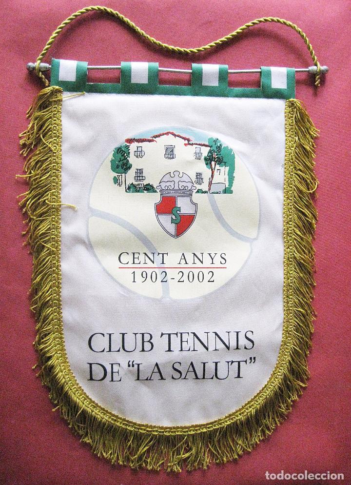 GRAN BANDERIN DE TENIS - CLUB DE TENNIS LA SALUDO - BARCELONA - 1902 - 2002 - ANIVERSARIO CIEN AÑOS (Coleccionismo Deportivo - Banderas y Banderines otros Deportes)