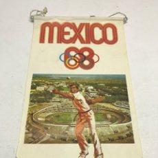Coleccionismo deportivo: BANDERIN MEXICO 1968. BIMBO. Lote 98664178
