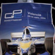 Coleccionismo deportivo: CARTEL PUBLICITARIO MUNDIAL GP2 VALENCIA 2006. Lote 105681475