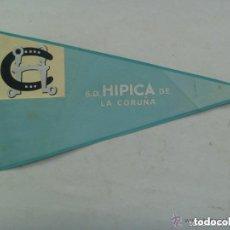 Coleccionismo deportivo: BANDERIN : S.D. HIPICA DE LA CORUÑA.. Lote 105741567